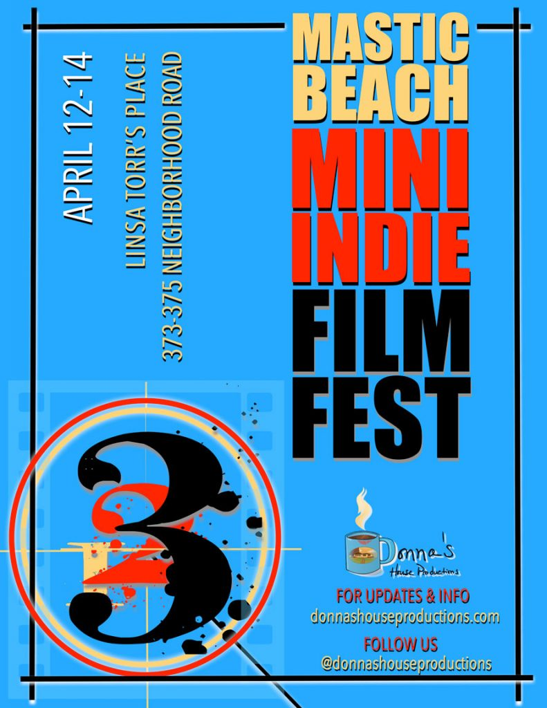 Mastic Beach Mini Indie Film Festival