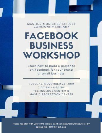 Facebook for Business @ Technology Center at the Mastic Recreation Center | Mastic | New York | United States